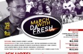 HotDJ Tommy, TeeQ Bello, Sniffy Dharnnih Ellar, other entertainers set to bolster March With Da'Fresh 3.0 (the elevation mode)